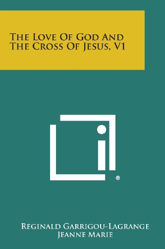 The Love of God and the Cross of Jesus, V1