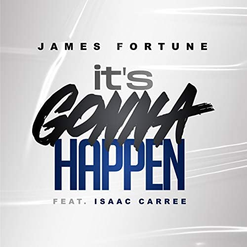 James Fortune feat. Isaac Carree