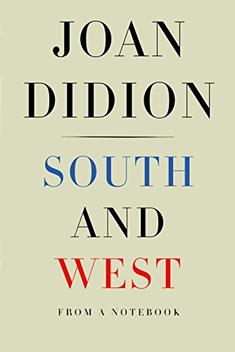 Image of South and West: From a Notebook