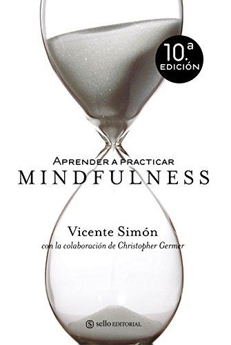 Aprender A Practicar Mindfulness (ENSAYO)