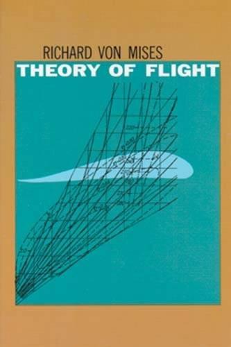 Theory of Flight (Dover Books on Aeronautical Engineering)