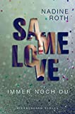 SAMe Love (Band 2): Immer noch du - Nadine Roth