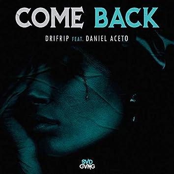 Come Back (feat. Daniel Aceto)