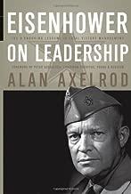 Eisenhower on Leadership: Ike's Enduring Lessons in Total Victory Management (J-B US non-Franchise Leadership)