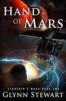 Hand of Mars (Starship's Mage Book 2) by [Glynn Stewart]