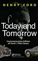 Today and Tomorrow: Commemorative Edition of Ford's 1926 Classic (Corporate Leadership)