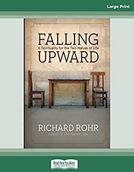 Paperback Falling Upward: A Spirituality for the Two Halves of Life Book