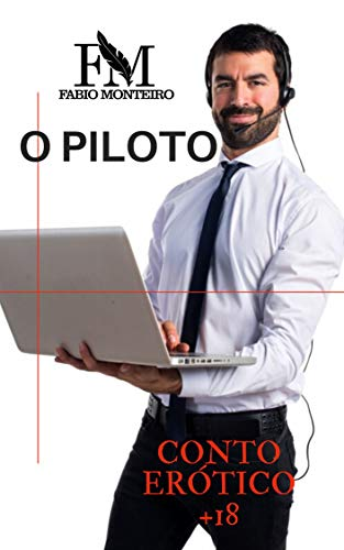 O PILOTO (Portuguese Edition)