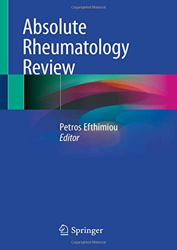 Compare Textbook Prices for Absolute Rheumatology Review 1st ed. 2020 Edition ISBN 9783030230210 by Efthimiou, Petros