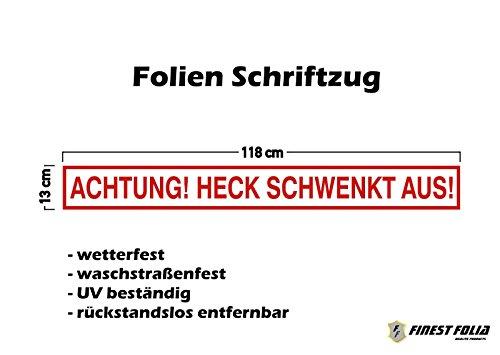 Finest-Folia UG Folienaufkleber Aufkleber Folie Achtung! Heck schwenkt aus! Warnung LKW KX052