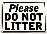 7' x 10' DO NOT Litter Warning Sign