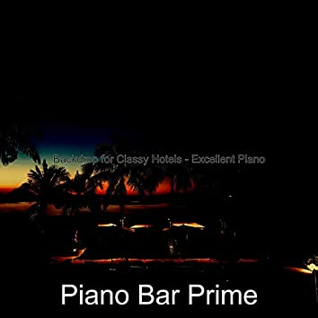 Backdrop for Classy Hotels - Excellent Piano