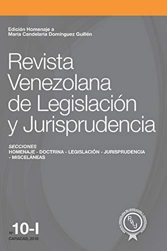 Revista Venezolana de Legislación y Jurisprudencia N° 10-I: Edición homenaje a María Candelaria Domínguez Guillénの詳細を見る
