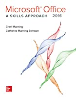 Microsoft Office 2016: A Skills Approach Front Cover