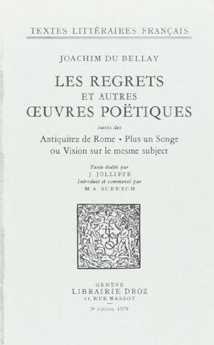 Les Regrets et Autres Oeuvres Poétiques, Suivis des Antiquitez de Rome