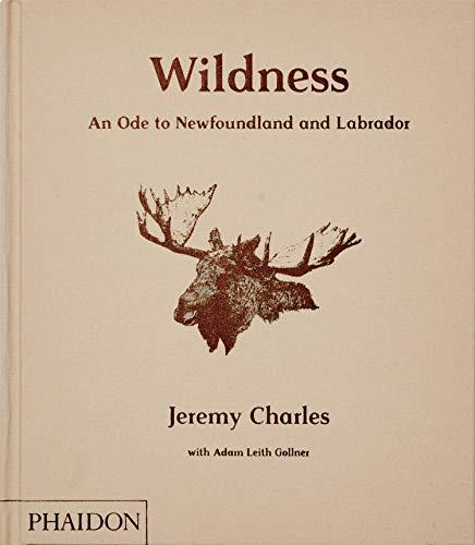 Wildness: An Ode to Newfoundland and Labrador