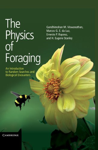 The Physics of Foraging: An Introduction to Random Searches and Biological Encounters (English Edition)
