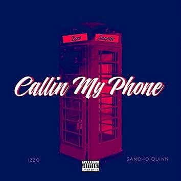 Callin' My Phone (feat. Sancho Quinn)