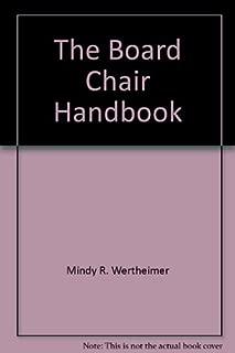 The Board Chair Handbook, 2nd Edition