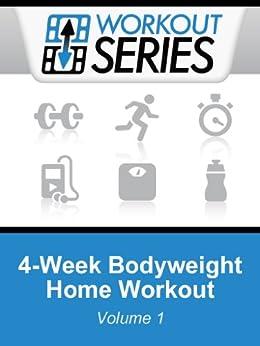 4-Week Bodyweight Home Workout (Workout Series Book 1) by [Arnel Ricafranca, Jesse Vince-Cruz]