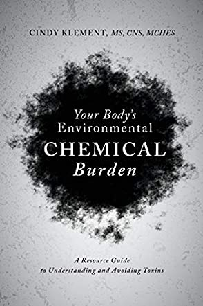 Your Body's Environmental Chemical Burden