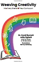 Weaving Creativity into Every Strand of Your Curriculum (full color version)