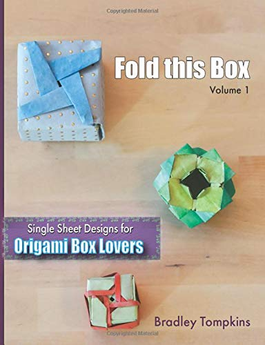 Fold This Box: Single-Sheet Designs for Origami Box Lovers (1) (Volume)