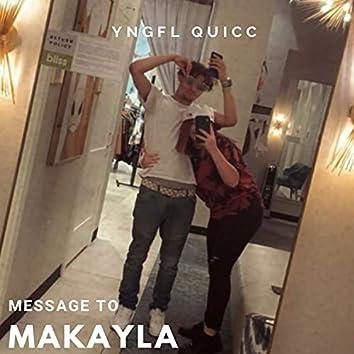 Message To Makayla