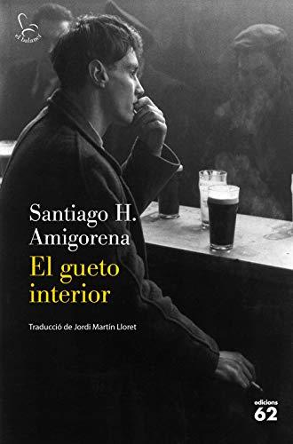 El gueto interior (Catalan Edition)