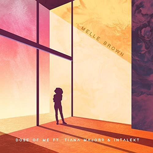 Melle Brown feat. Tiana Major9 & Intalekt