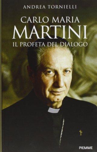 Carlo Maria Martini Il Profeta Del Dialogo