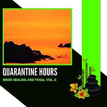 Quarantine Hours - Inner Healing And Yoga, Vol. 6