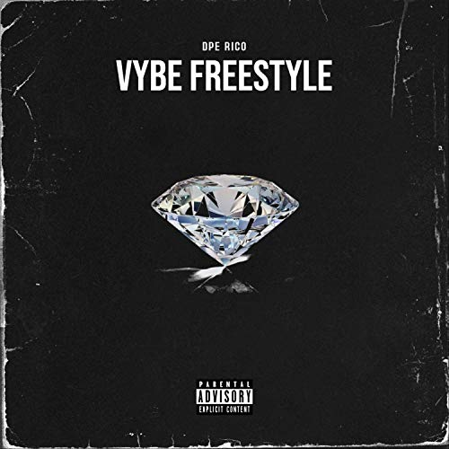 Vybe Freestyle [Explicit]