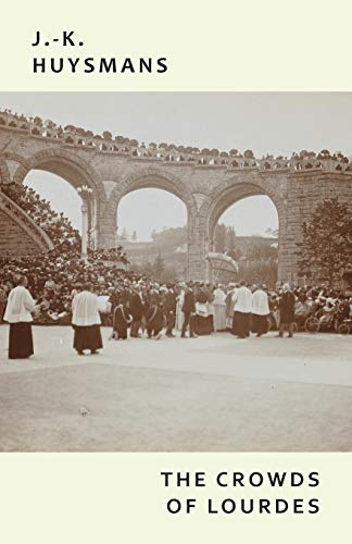 The Crowds of Lourdes