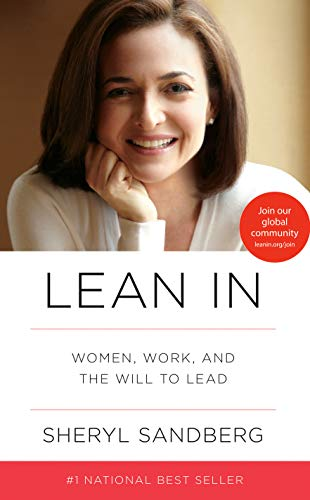 Lean In: Women, Work, and the Will to Lead (Rauer Buchschnitt)