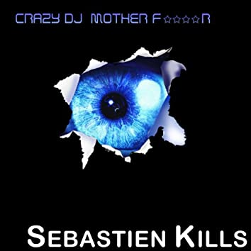 Crazy DJ Mother F****r