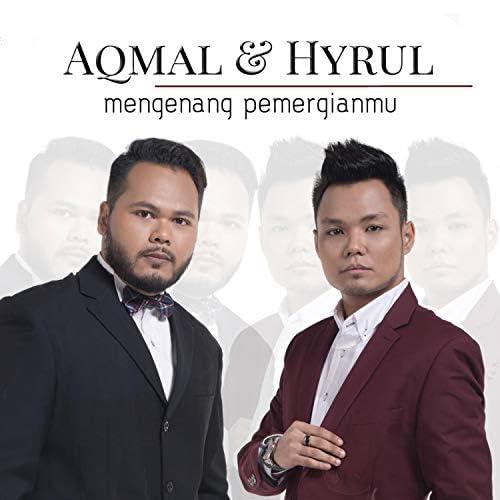 Aqmal N. & Hyrul Anuar