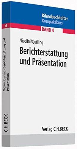 Berichterstattung und Präsentation: Jahresabschlussanalyse, Kennzahlen, Rating, Projektmanagement, Kommunikation, Interpretation