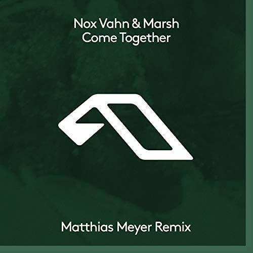 Nox Vahn & Marsh