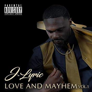 Love and Mayhem, Vol. I