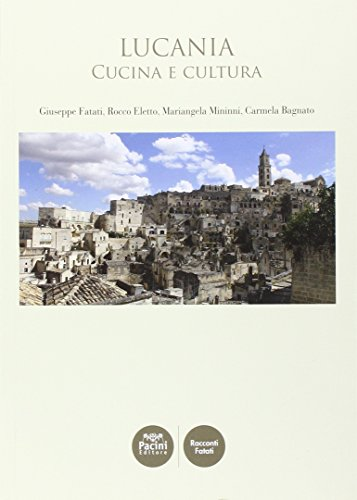 Lucania. Cucina e cultura