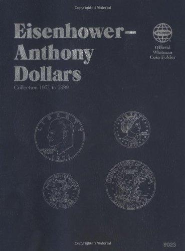 Eisenhower – Anthony: Dollars (Official Whitman Coin Folder)