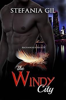 The Windy City by [Stefania Gil, Virginia Castro/ Annie J. Garza]