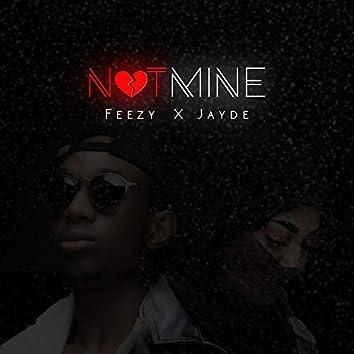 Not Mine (feat. Jayde)