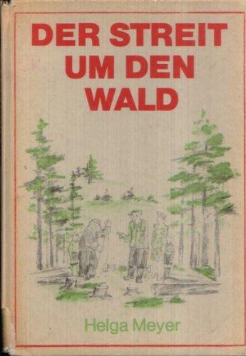 Der Streit um den Wald