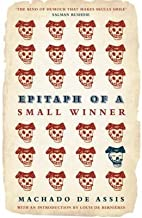 { [ EPITAPH OF A SMALL WINNER (FSG CLASSICS) ] } de Assis, Machado ( AUTHOR ) Apr-29-2008 Paperback