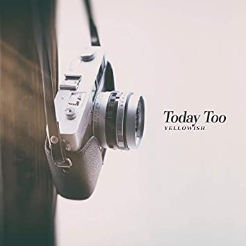 Today Too