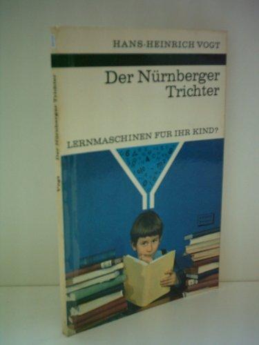 Hans-Heinrich Vogt: Der Nürnberger Trichter