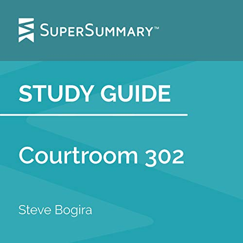 Study Guide: Courtroom 302 by Steve Bogira Titelbild