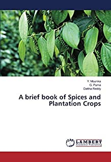 A brief book of Spices and Plantation Crops